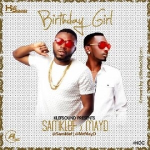 Samklef - Birthday Girl ft. May D